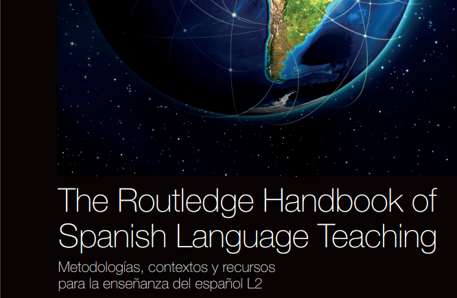 Participación en The Routledge Handbook of Spanish Language Teaching